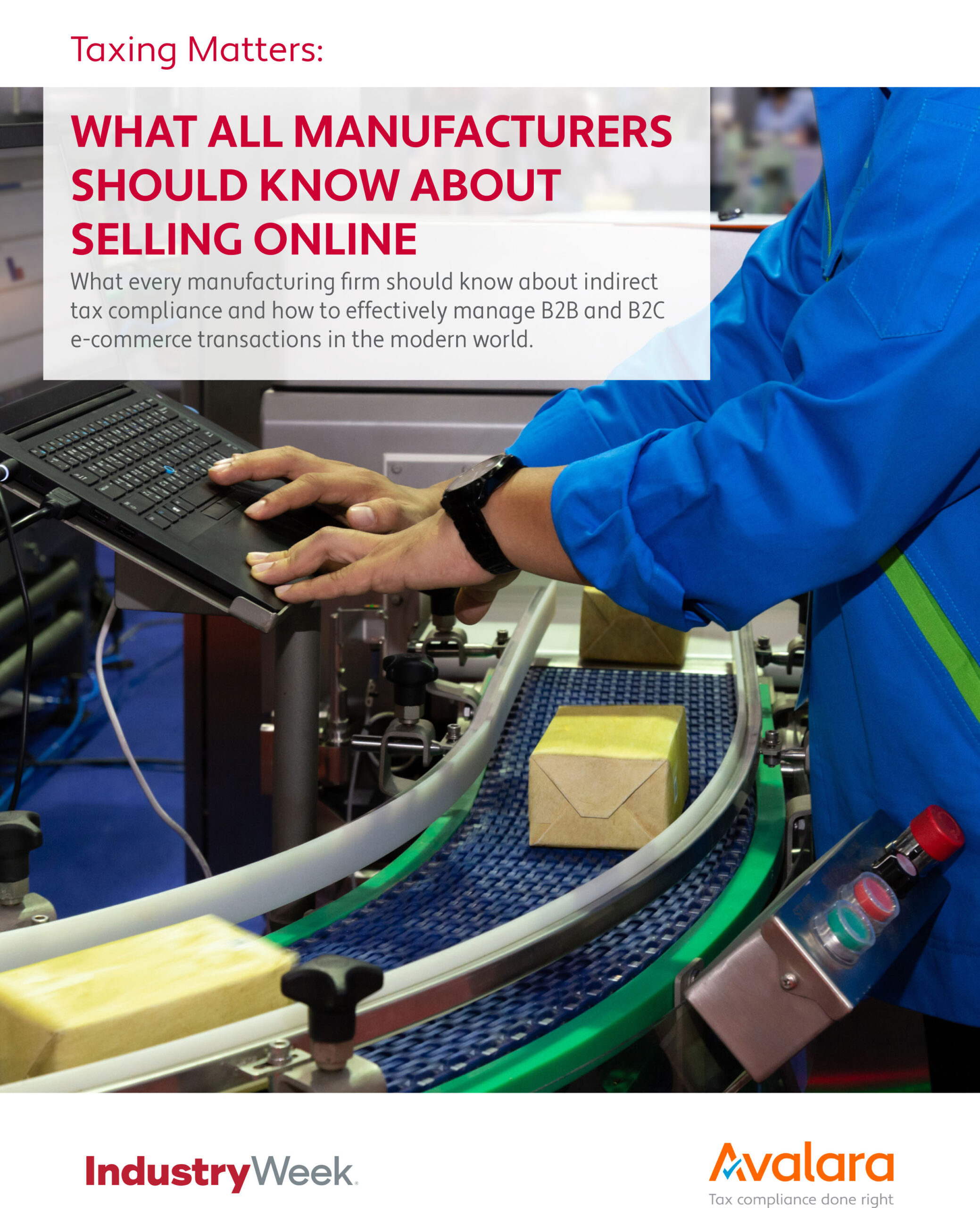 WHAT ALL MANUFACTURERS SHOULD KNOW ABOUT SELLING ONLINE