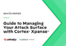 Guide to Managing Your Attack Surface with Cortex® Xpanse™