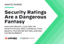 Security Ratings Are a Dangerous Fantasy