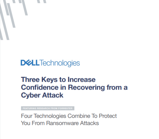 Three Keys to Increase Confidence in Recovery from a Cyber Attack