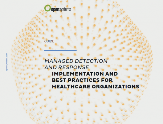 Managed Detection And Response: Implementation and Best Practices for Healthcare Organizations